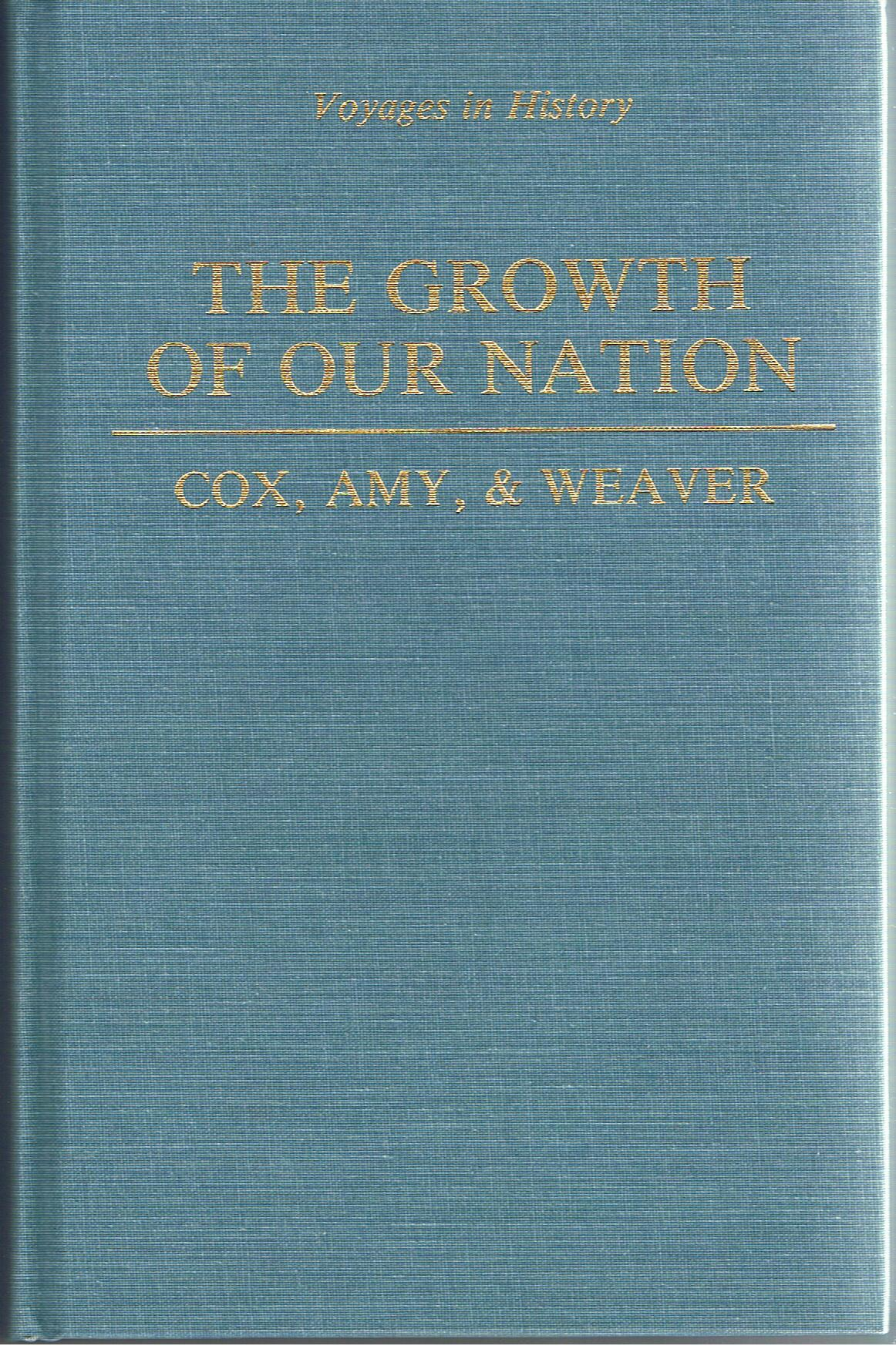 Image for The Growth of Our Nation (Voyages in History Catholic History Series)