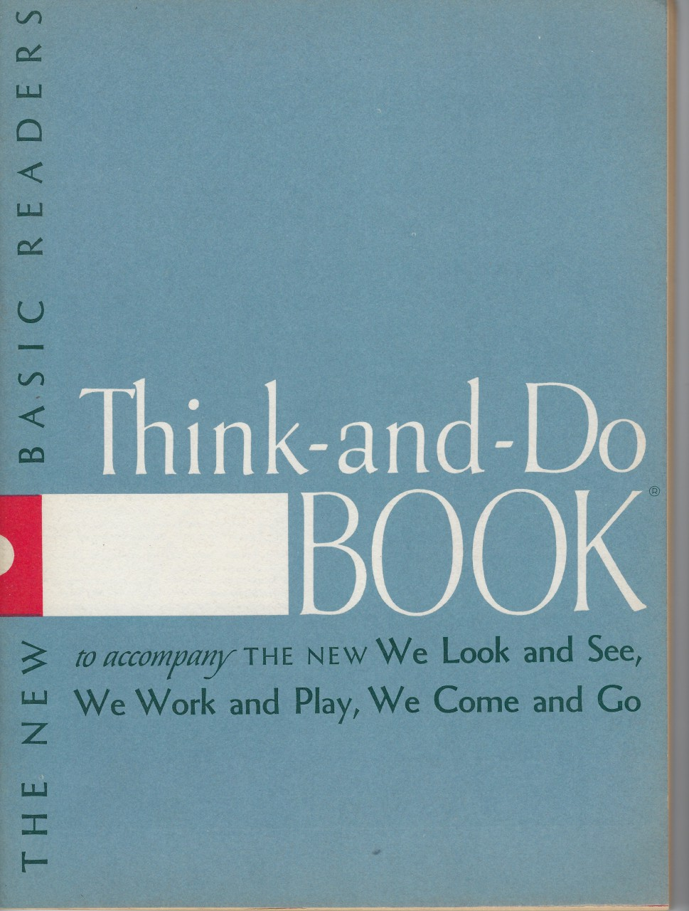 Image for Think and Do Book to accompany The New We Look and See, We Work and Play, We Come and Go 1956 Dick & Jane