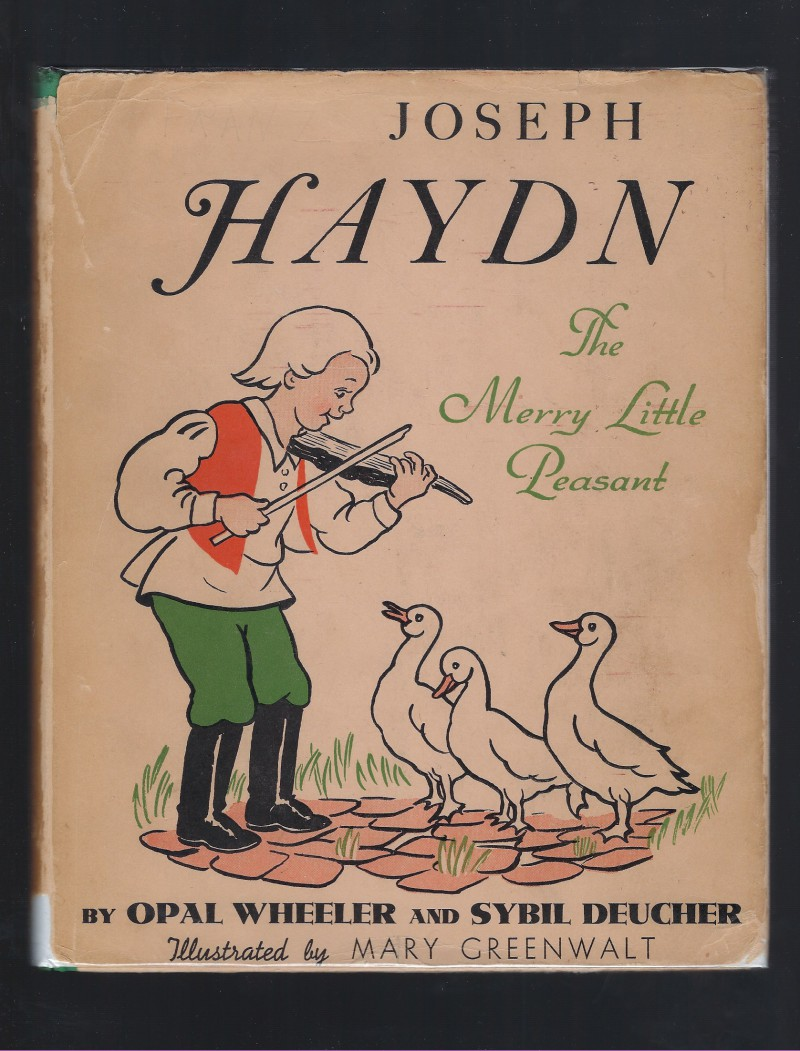 Image for Joseph Haydn The Merry Little Peasant Opal Wheeler 1938 HB/DJ