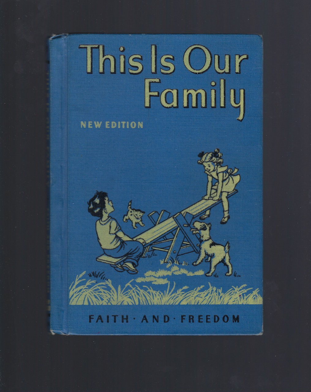 Image for This Is Our Family Primer 1951 Faith and Freedom Reader Very Nice!