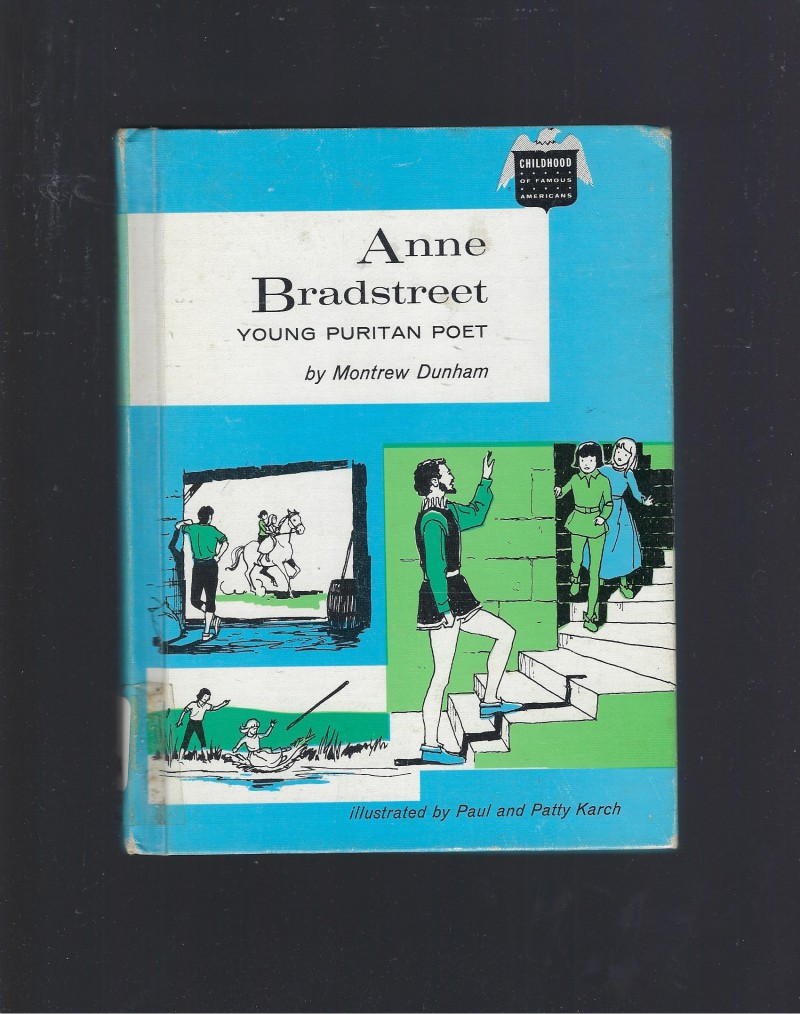 Image for Anne Bradstreet Young Puritan Poet (Childhood of Famous Americans) 1969 HB