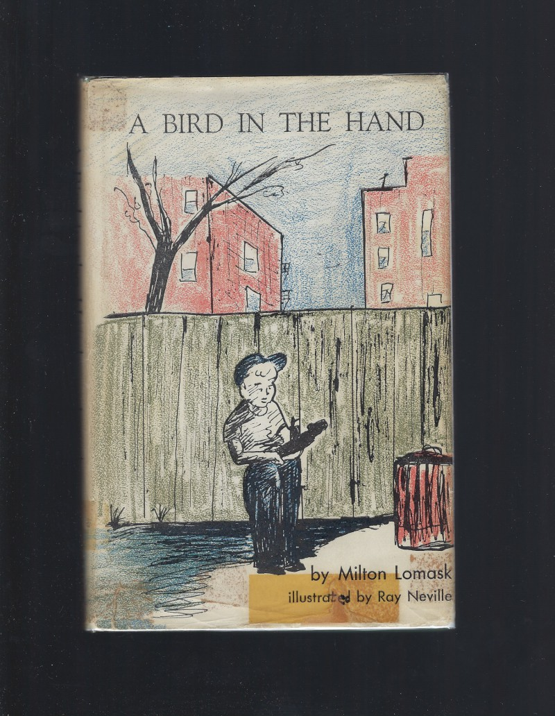 Image for A Bird in the Hand by Milton Lomask 1964 HB/DJ