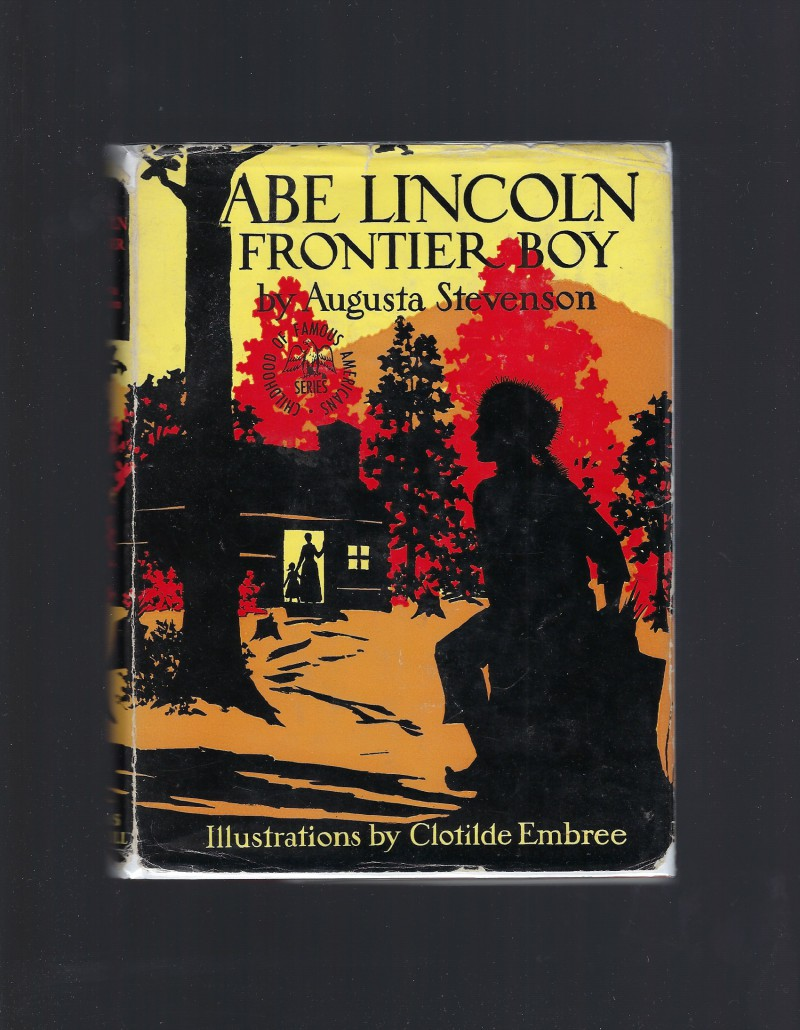 Image for Abe Lincoln Frontier Boy (Childhood of Famous Americans) HB/DJ 1932
