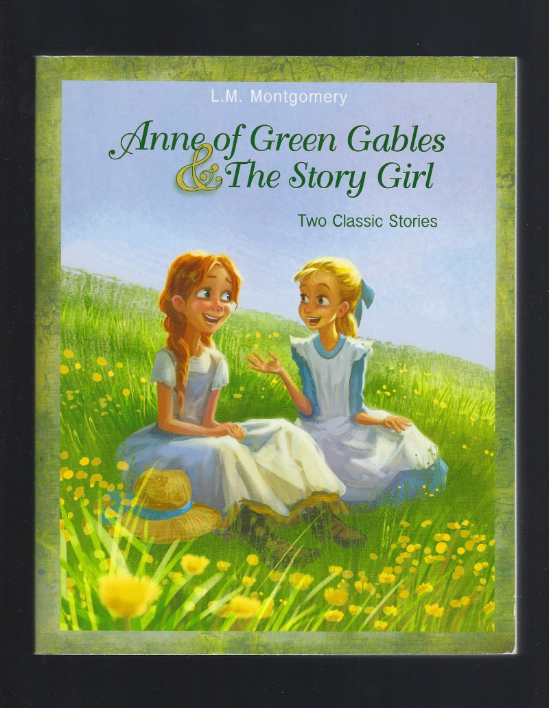 Image for Anne of Green Gables and The Story Girl by L. M. Montgomery (Large Paperback)