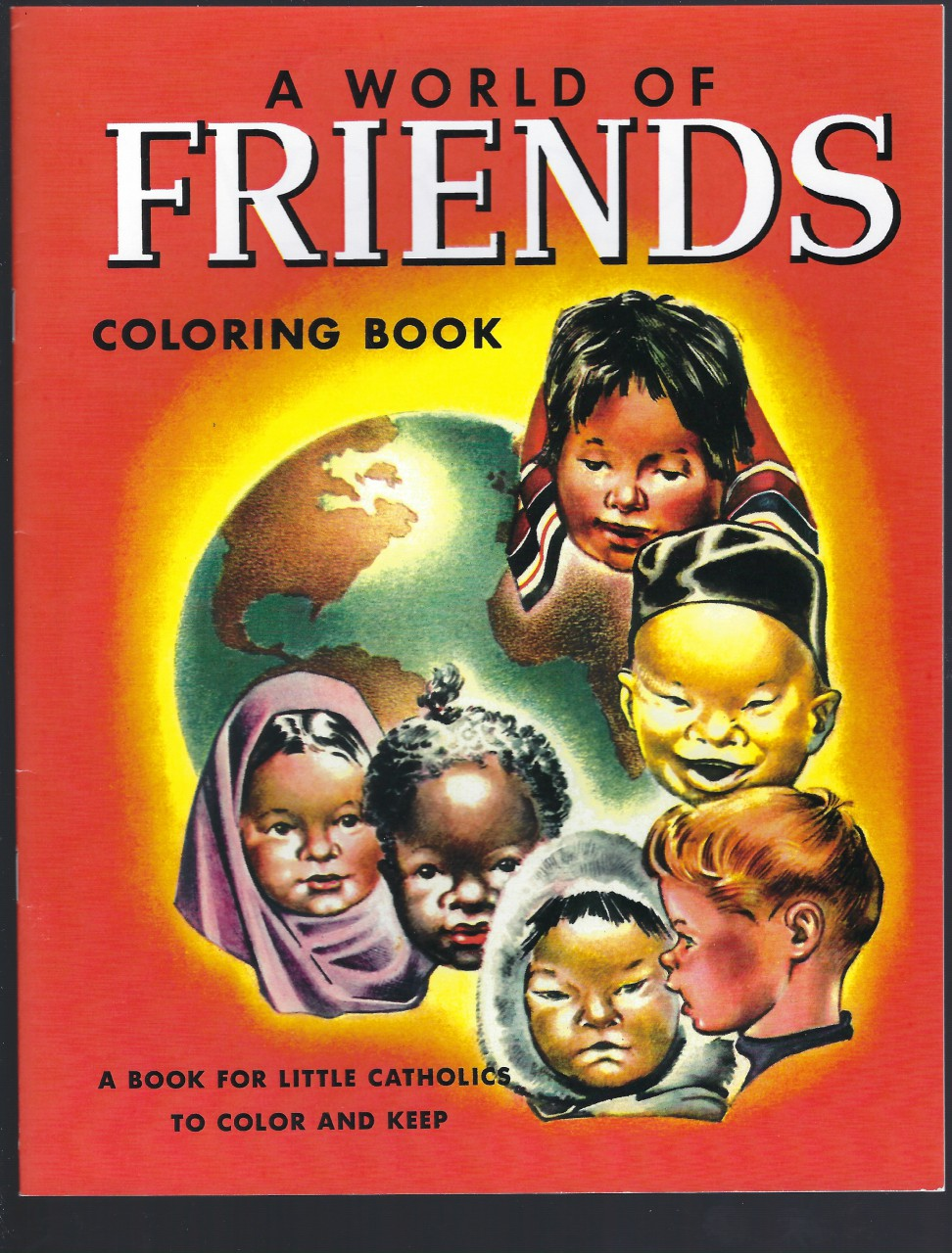 Image for A World of Friends Coloring Book (A Book for Little Catholics To Color And Keep)