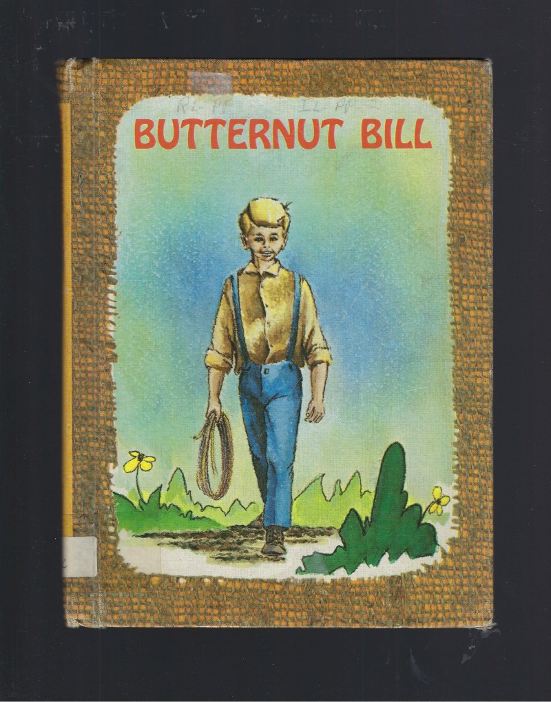 Image for Butternut Bill 1965 Benefic Press Reader
