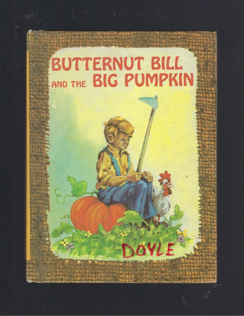 Image for Butternut Bill and the Big Pumpkin Benefic Press Reader 1966