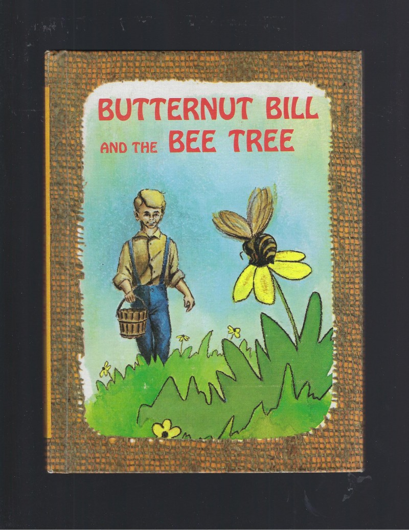 Image for Butternut Bill and the Bee Tree 1965 Benefic Press Reader