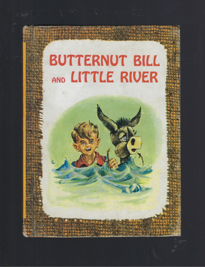 Image for Butternut Bill and Little River 1966 Benefic Press Reader