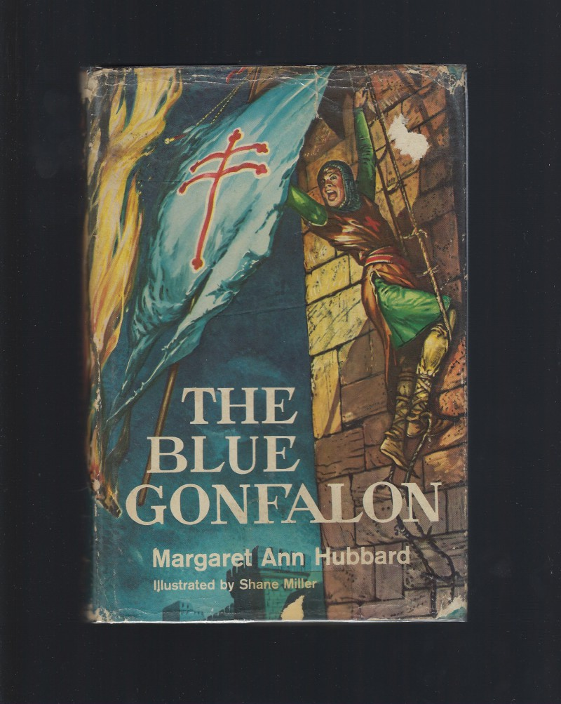 Image for The Blue Gonfalon The Story of the First Crusade Clarion Books HB/DJ 1960