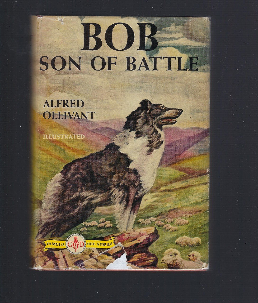 Image for Bob Son of Battle (Famous Dog Stories Series) Alfred Ollivant