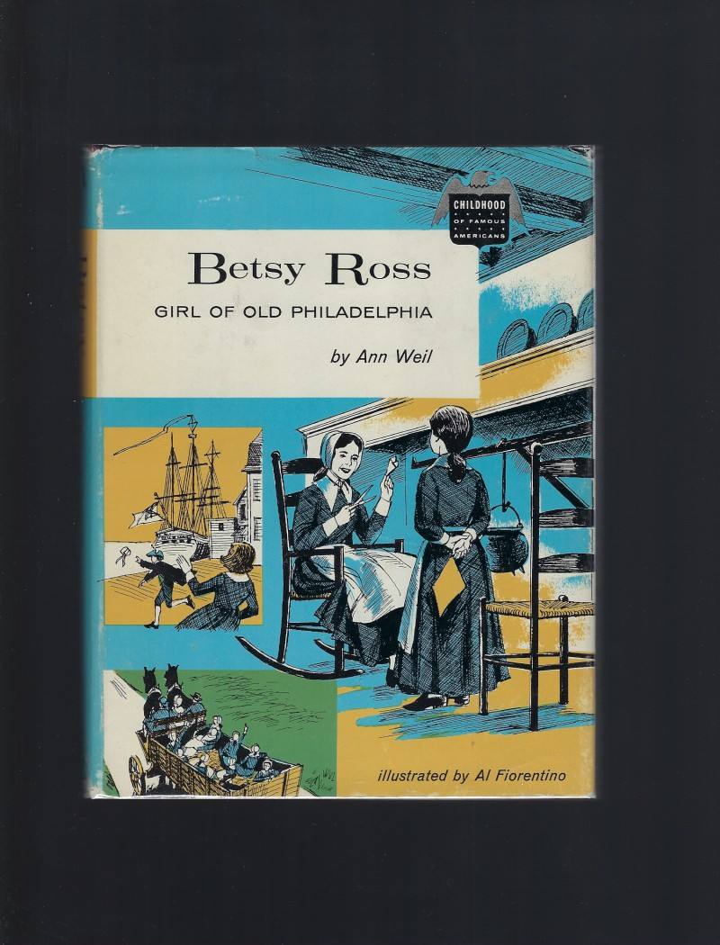 Image for Betsy Ross Girl of Old Philadelphia (Childhood of Famous Americans) HB/DJ 1961