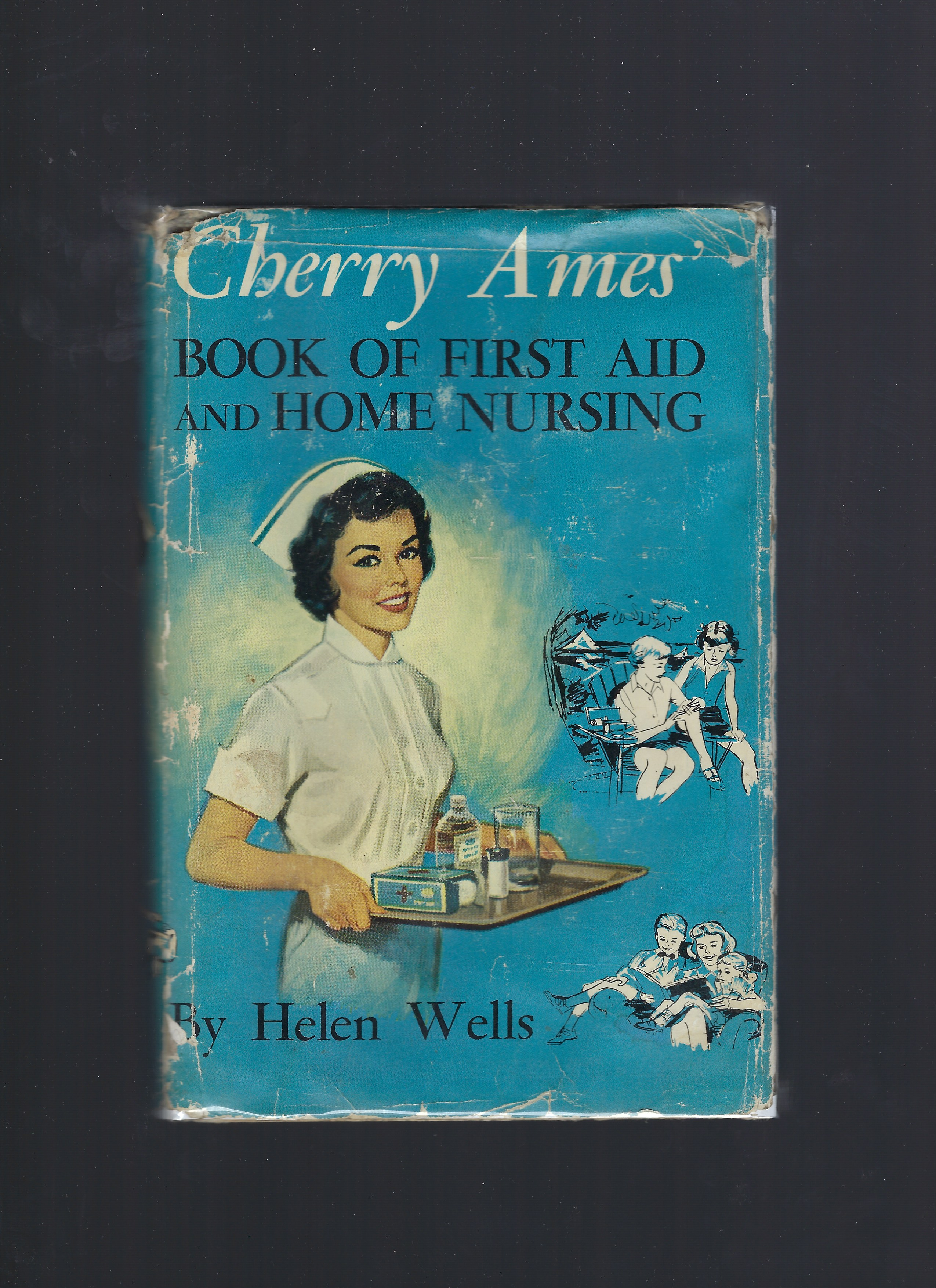 Image for Cherry Ames' Book of First Aid and Home Nursing HB/DJ