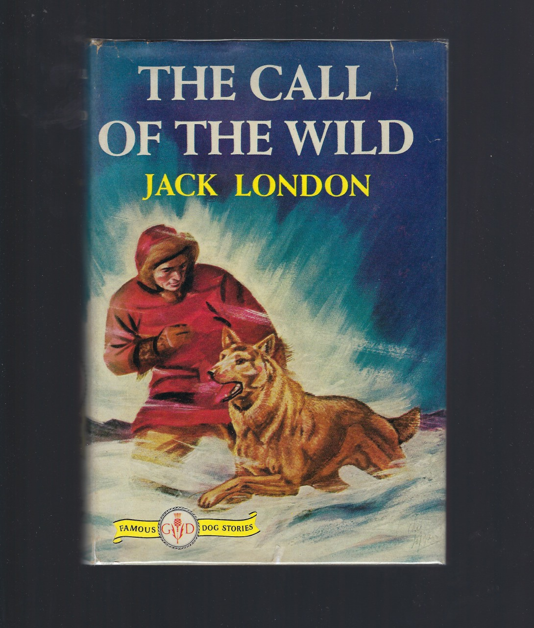 Image for The Call of the Wild (Famous Dog Stories) Jack London HB/DJ