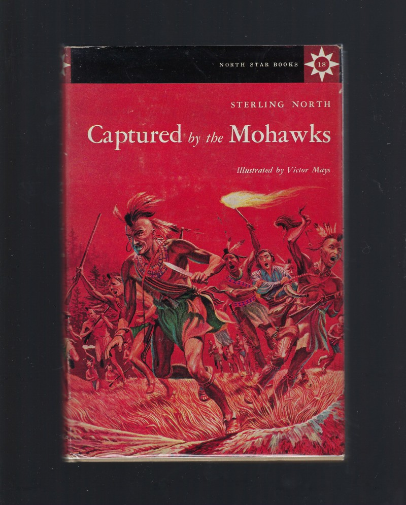 Image for Captured By the Mohawks and Other Adventures of Radisson (North Star Series #18)