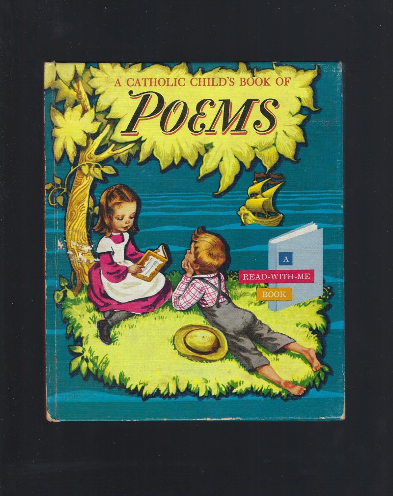 Image for A Catholic Child's Book of Poems (A Read-With-Me Book) 1961 1st Prt
