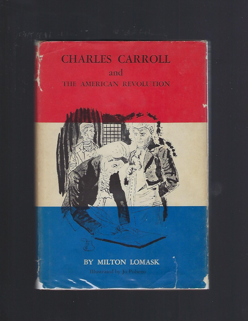Image for Charles Carroll and The American Revolution (American Background Books) HB/DJ 1959