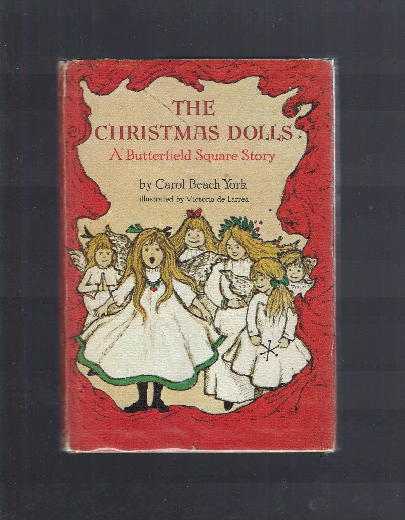 Image for The Christmas Dolls A Butterfield Square Story First Printing 1967