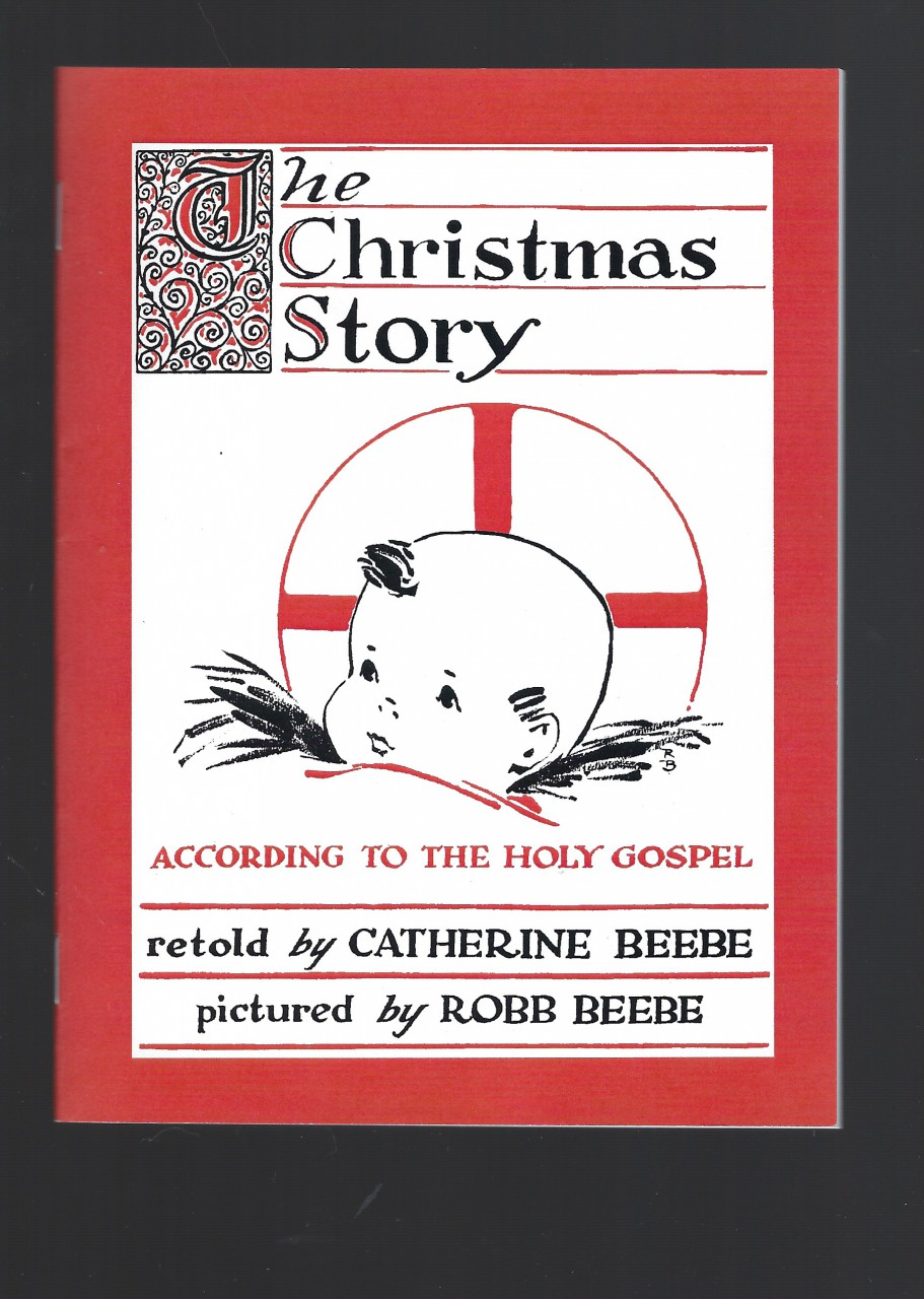 Image for The Christmas Story According to the Holy Gospel by Catherine Beebe