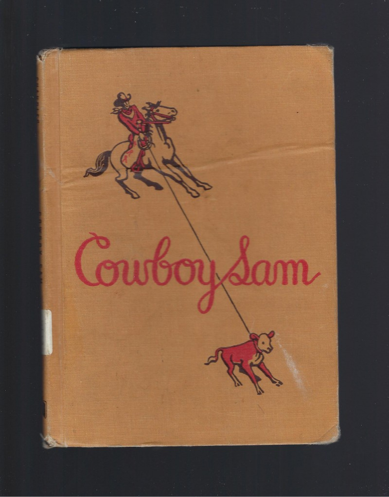 Image for Cowboy Sam Reader First in Series (1960)
