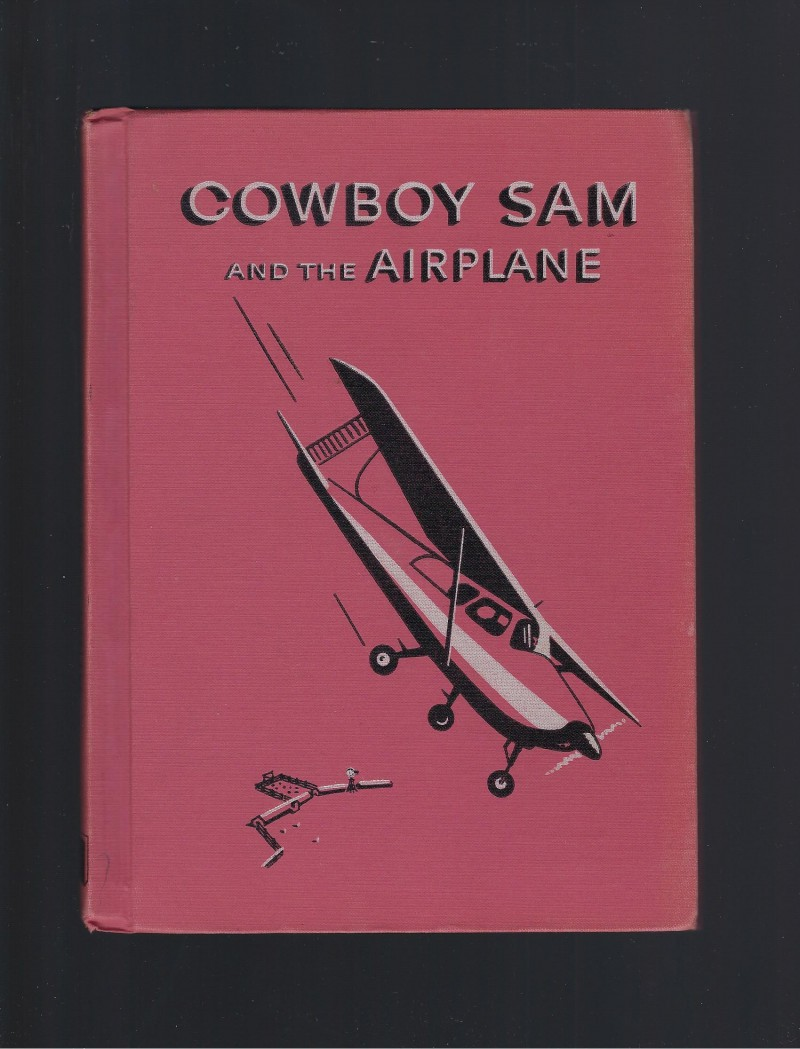 Image for Cowboy Sam and the Airplane Reader 1959
