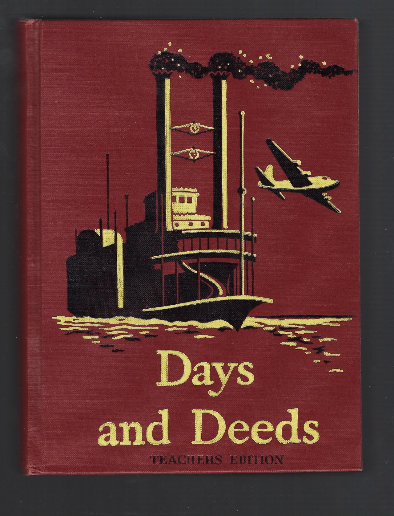 Image for Days and Deeds Basic Readers 5 Teachers Edition Dick and Jane Series