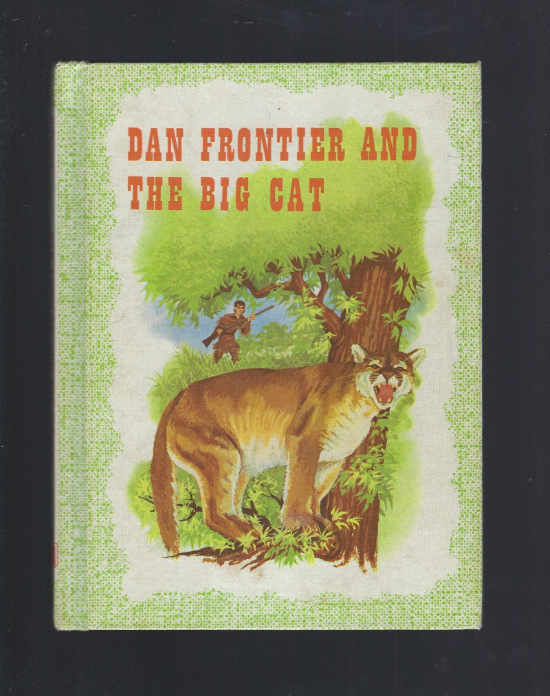 Image for Dan Frontier and the Big Cat 1971 Reader