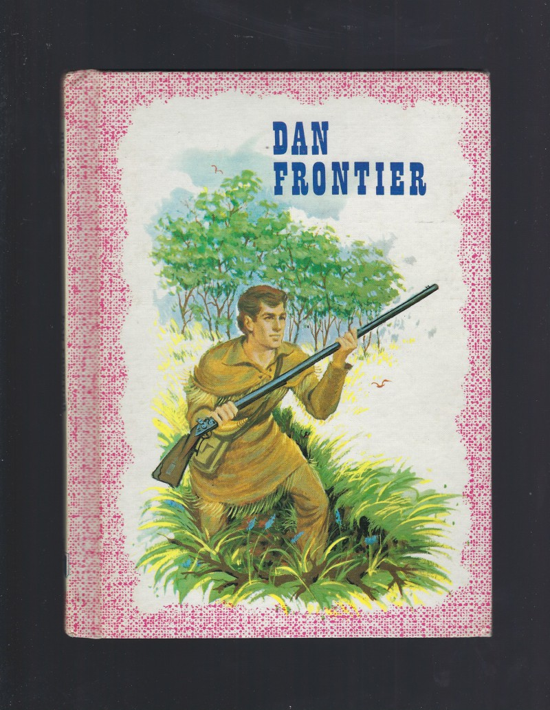 Image for Dan Frontier Reader 1976 First Book in Series