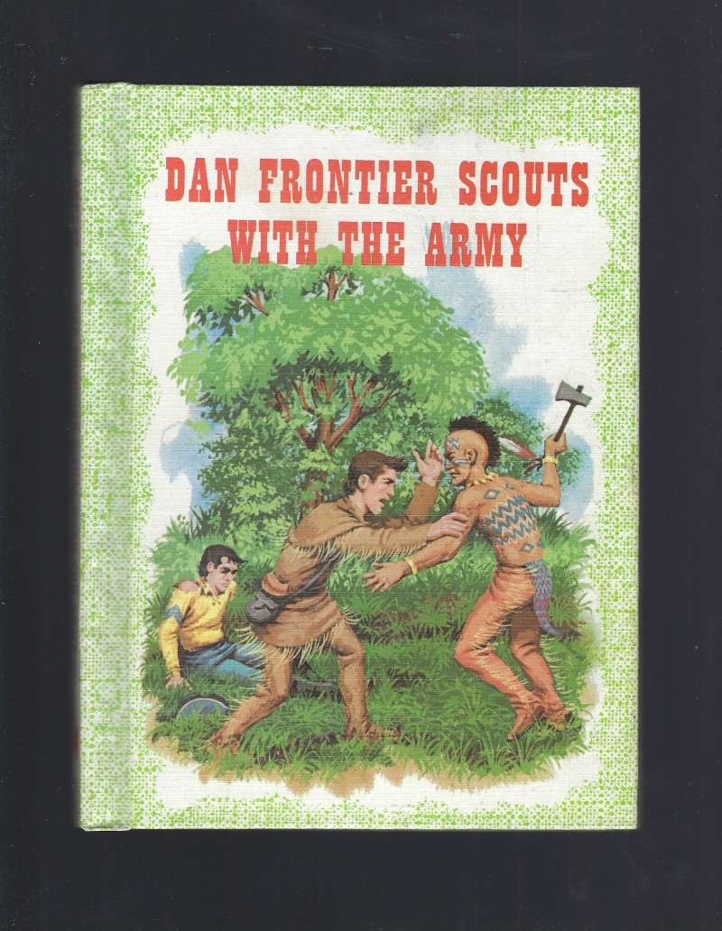 Image for Dan Frontier Scouts with the Army (Excellent) 1962