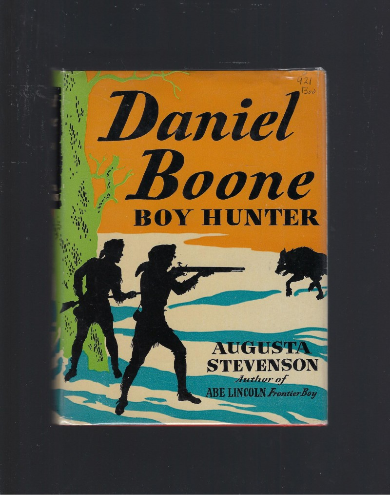 Image for Daniel Boone Boy Hunter (Childhood of Famous Americans) 1943 HB/DJ