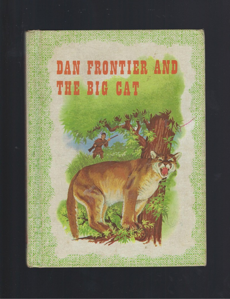 Image for Dan Frontier and the Big Cat Reader 1961 Hardback