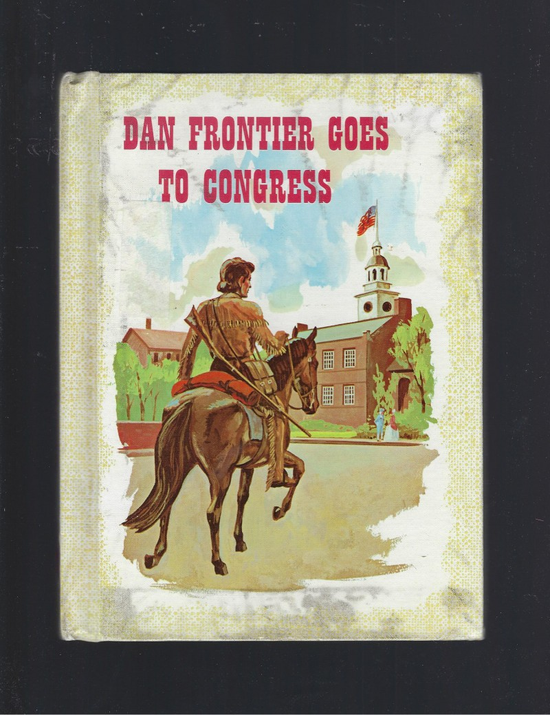 Image for Dan Frontier Goes to Congress 1971 HB