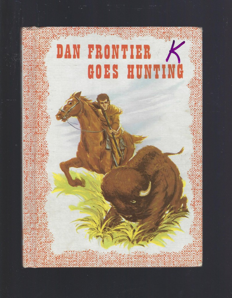 Image for Dan Frontier Goes Hunting Very Nice Condition!