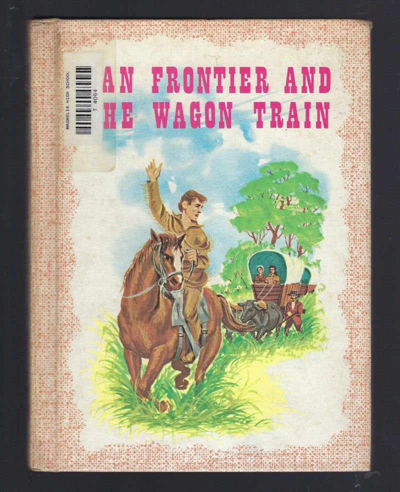 Image for Dan Frontier And The Wagon Train Reader HB 1975