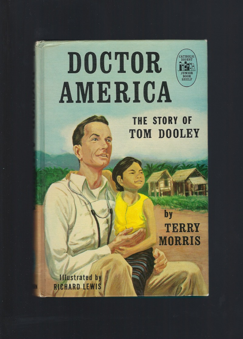 Image for Doctor America The Story of Tom Dooley 1st Prt Credo Books HB/PC