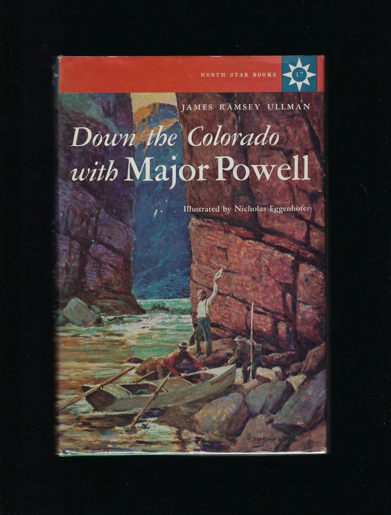 Image for Down the Colorado with Major Powell #17 North Star Series HB/DJ