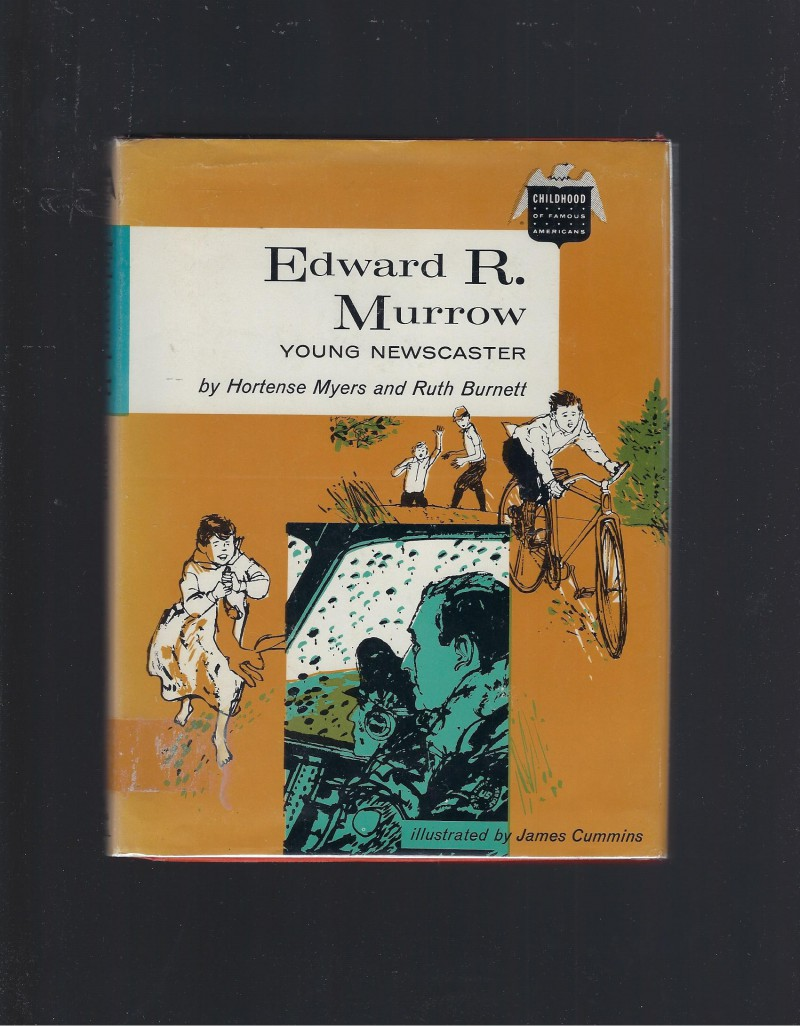 Image for Edward R. Murrow Young Newcaster (Childhood of Famous Americans) 1969 HB/DJ