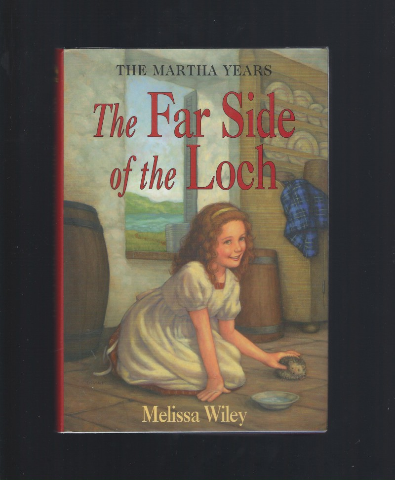 Image for Author Signed The Far Side of the Loch 1st Print Out of Print Hardback/Dust Jacket (Little House Martha Years) Melissa Wiley