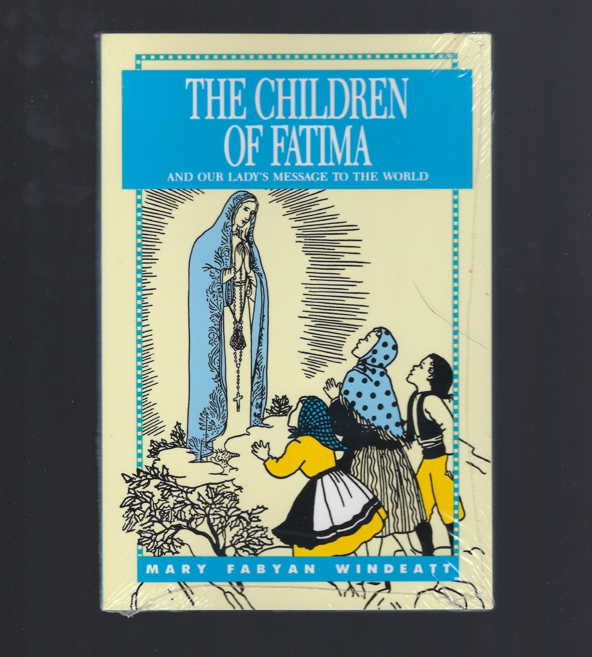 Image for The Children of Fatima and Our Lady's Message to the World Windeatt