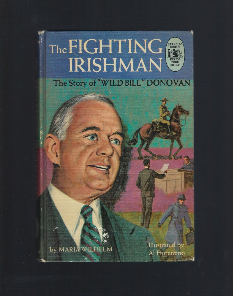 "Image for The Fighting Irishman (The Story of ""Wild Bill"" Donovan) Catholic Digest"