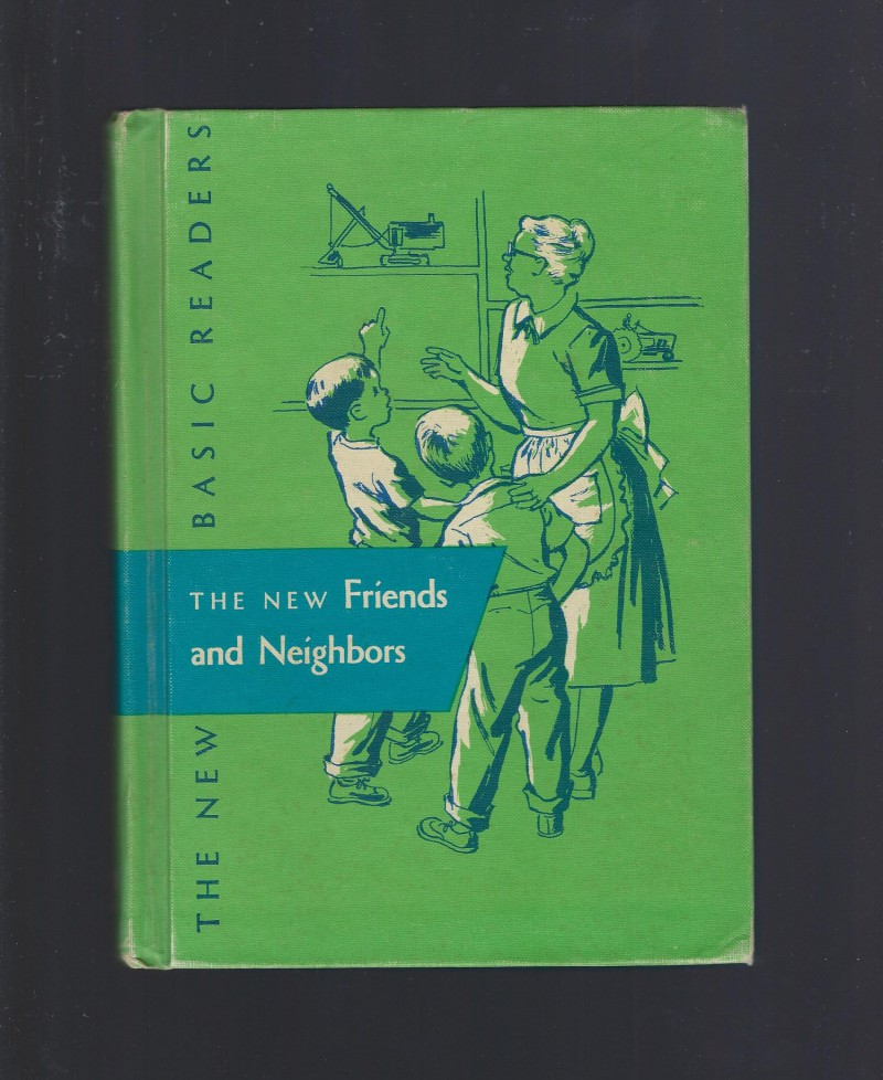 Image for The New Friends and Neighbors Dick and Jane 1956 (New Basic Readers)