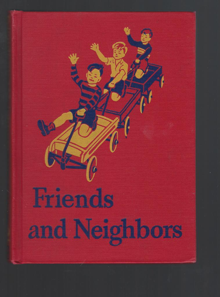 Image for Friends and Neighbors Dick & Jane 1941 (World War II)