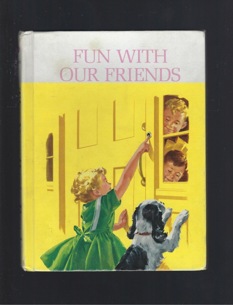 Image for Fun with Our Friends Dick & Jane New Basic Readers 1962 Very Nice!