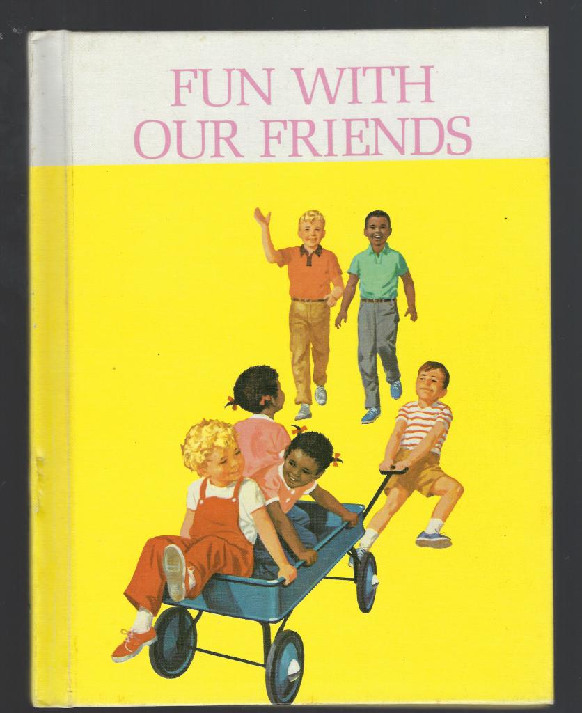 Image for Fun with Our Friends Teacher's Edition Dick and Jane Primer Ethnic Edition 1965 First Printing