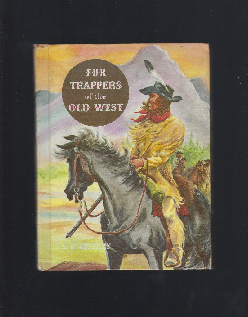 Image for Fur Trappers of the Old West (American Adventure Series) 1961