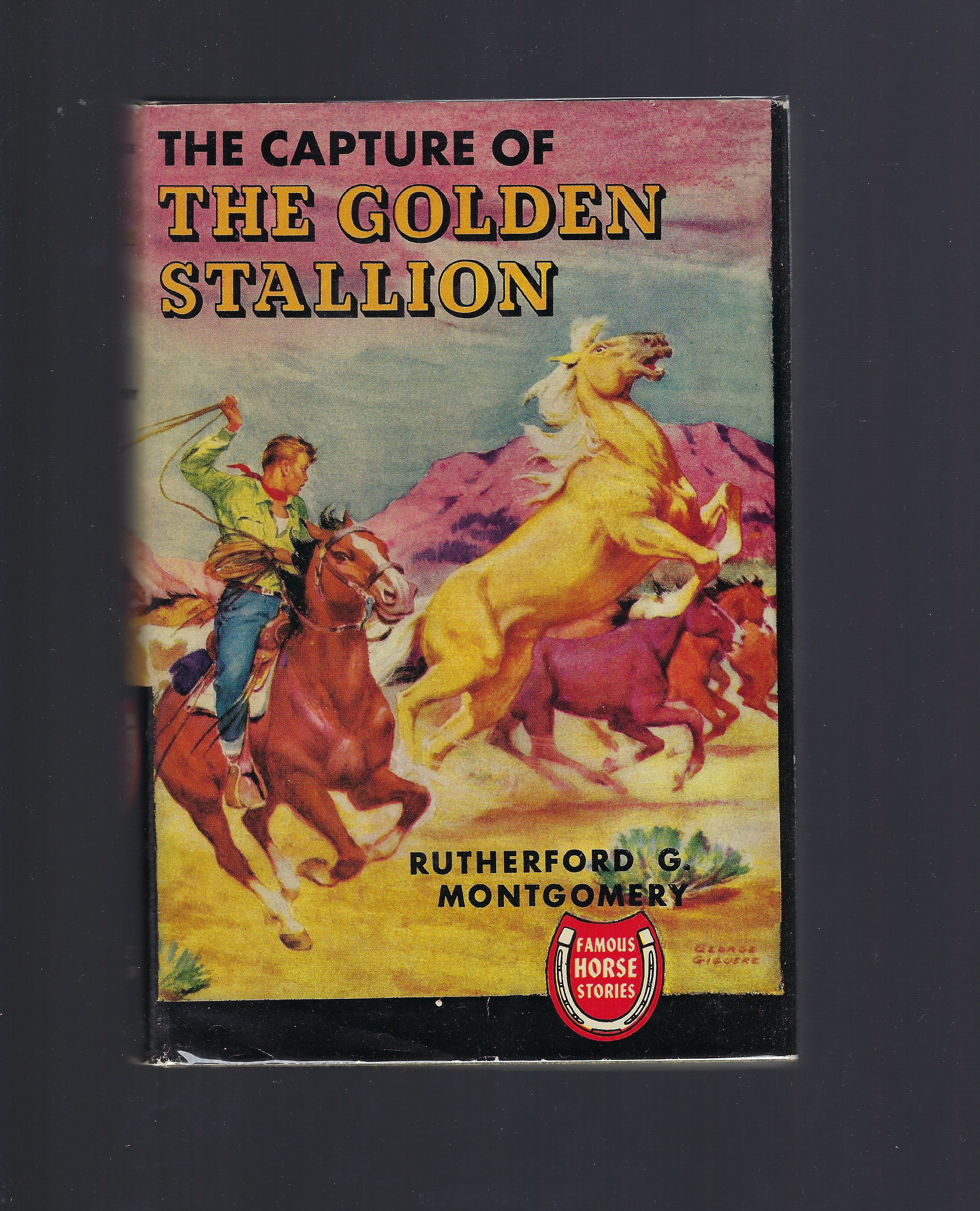 Image for The Capture of the Golden Stallion (Famous Horse Stories)