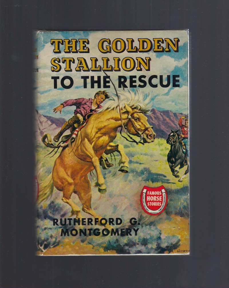 Image for Golden Stallion to the Rescue (Famous Horse Stories) HB/DJ