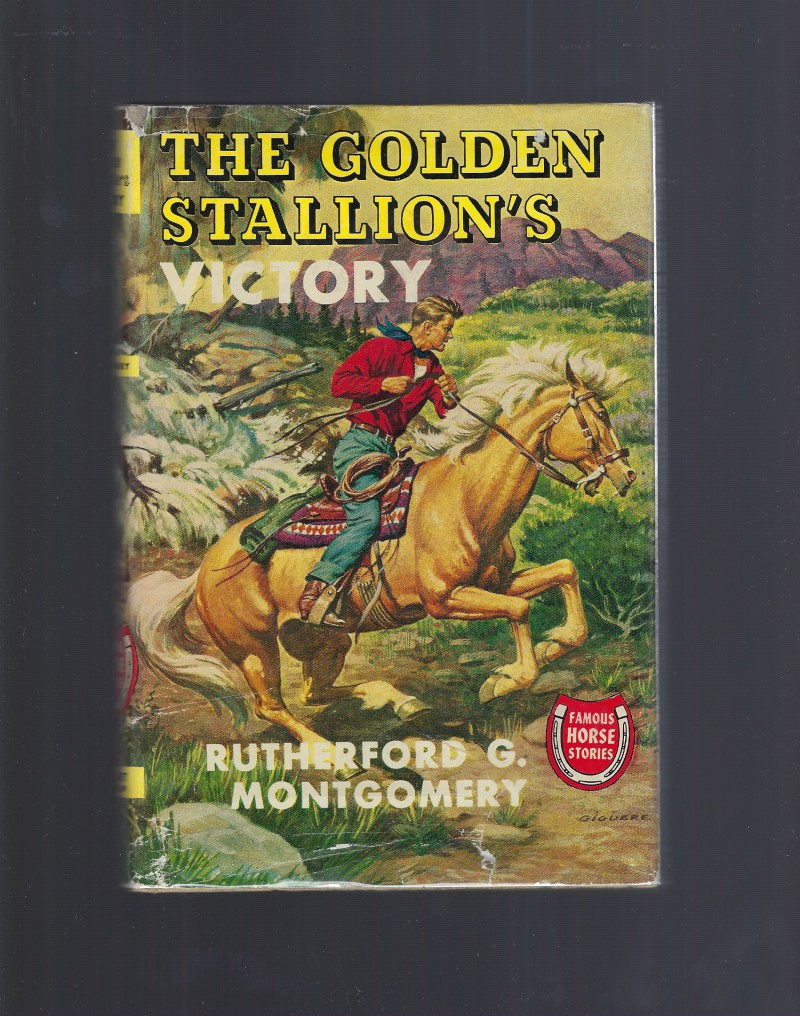 Image for The Golden Stallion's Victory (Famous Horse Stories) HB/DJ Rutherford Montgomery