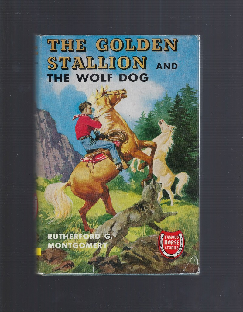 Image for The Golden Stallion and The Wolf Dog (Famous Horse Stories) HB/DJ