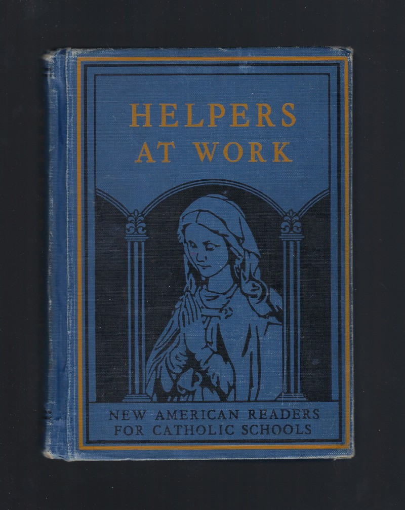 Image for Helpers at Work New American Reader for Catholic Schools 1939